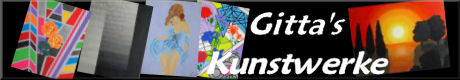 Gitta's Kunstwerke